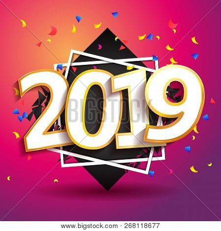 2019 Happy New Year Poster. Greeting Card Inscription Happy New Year 2019. Shape Modern Geometric Br
