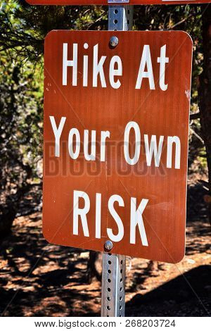 Kanarraville Falls Sign Directions, Fees  And Hike At Your Own Risk Rules From Along The Hiking Trai