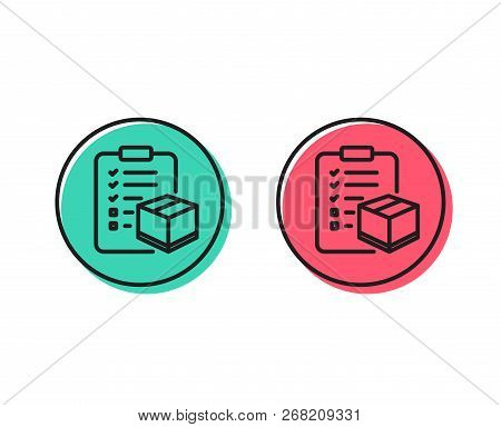 Parcel Checklist Line Icon. Logistics Check Sign. Package Control Symbol. Positive And Negative Circ