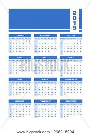 Blue 2019 English Calendar. Vector Illustration With Blank Space For Your Contents. All Elements Sor