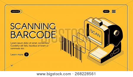 Barcode Scanning Equipment Store Web Banner Or Site Isometric Vector With Desktop Barcode Reader, St