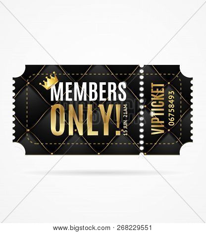 Realistic 3d Detailed Vip Ticket Members Only. Vector
