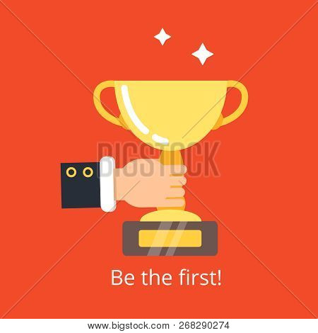 Hand Holding Trophy. Business Victory Concept Golden Cup Achievement For Winner Vector Background Fl