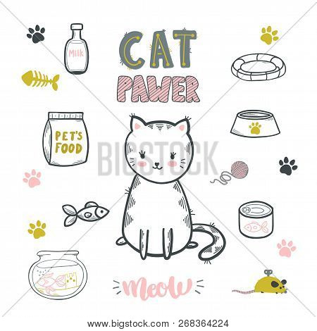 Cat Pawer. Cute Little Cat. Set Of Accessories For Cats. Vector Isolated Illustration.