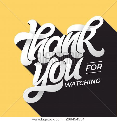 Thank You For Watching Retro Typography. Lettering In Flat Style With Long Shadow In Vintage Colors.