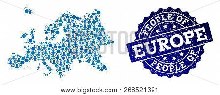 People Collage Of Blue Population Map Of Europe And Textured Seal. Vector Seal With Grunge Rubber Te