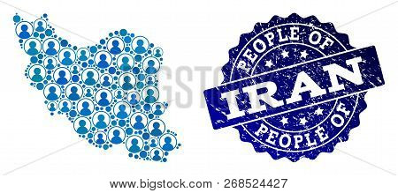 People Collage Of Blue Population Map Of Iran And Rubber Seal. Vector Seal With Unclean Rubber Textu