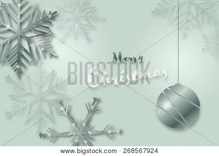 Christmas Time. Background With Snowflakes And Christmas Ball. Text : Merry Christmas