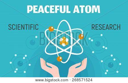 Peaceful Atom Concept Banner. Flat Illustration Of Peaceful Atom Concept Banner For Web Design