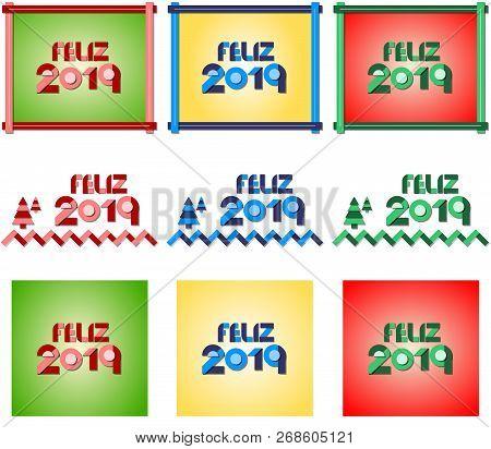 Feliz Año Nuevo 2019. Ilustración Vectorial En Tres Colores Y Tres Diseños Diferentes.
