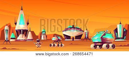 Space Colony On Mars Cartoon Vector Concept With Spaceships Or Rockets, Futuristic Buildings, Explor