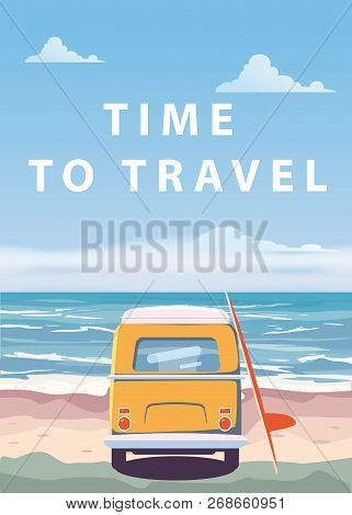 Travel, Trip Vector Illustration. Ocean, Sea, Seascape. Surfing Van, Bus On Beach. Summer Holidays.