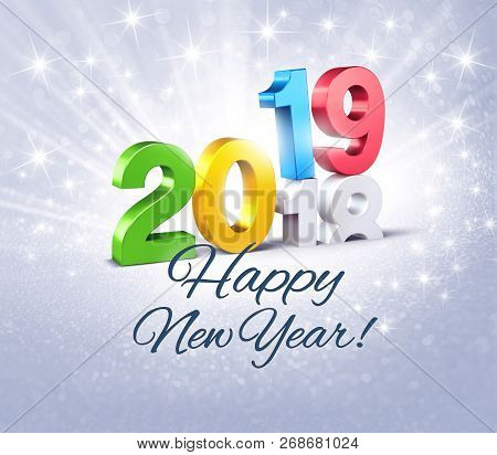 Colorful New Year Date Number 2019 And Happy Greetings, Above Ending Year 2018, On A Glittering Silv
