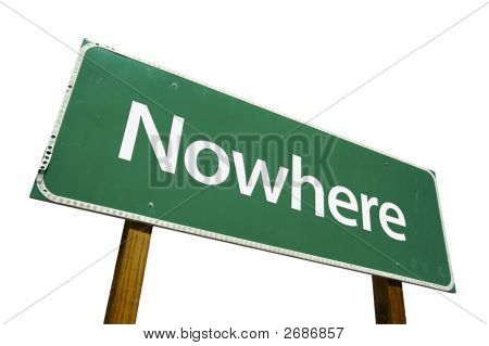 poster of Nowhere road sign isolated on a white background. Contains Clipping Path.