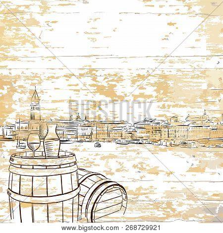 Vintage Venice Drawing With Old Barrel. Hand-drawn Vector Vintage Illustration.