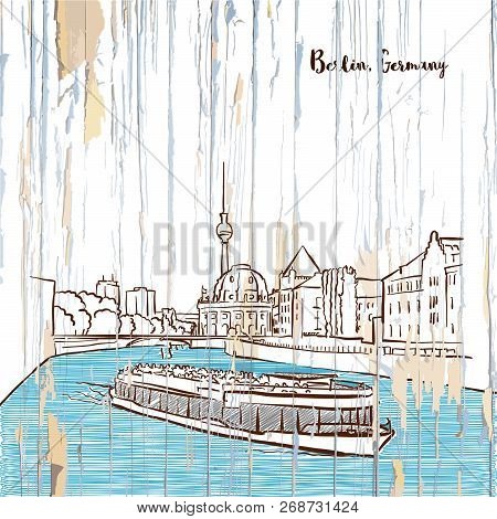 Berlin Skyline Drawing On Wooden Background. Hand-drawn Vector Vintage Illustration.