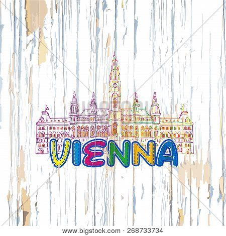 Colorful Vienna Drawing On Wooden Background. Hand-drawn Vintage Vector Illustration.