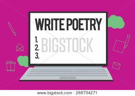 Conceptual Hand Writing Showing Write Poetry. Business Photo Text Writing Literature Roanalysistic M