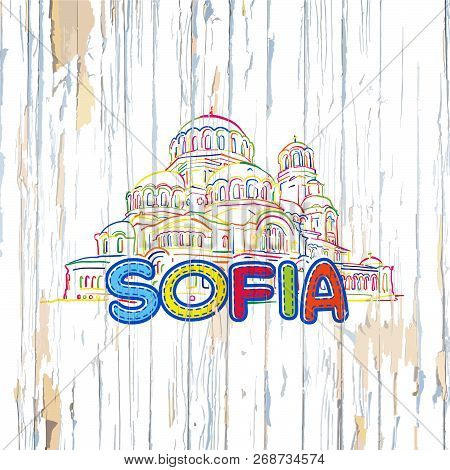 Colorful Sofia Drawing On Wooden Background. Hand-drawn Vintage Vector Illustration.