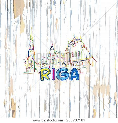 Colorful Riga Drawing On Wooden Background. Hand-drawn Vector Illustration.