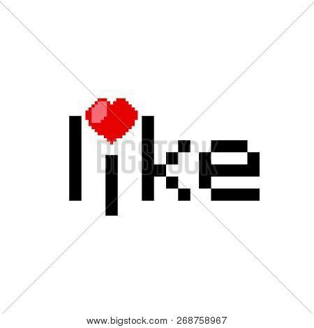 Like 8 Bit Illustration . Heart As A Dot