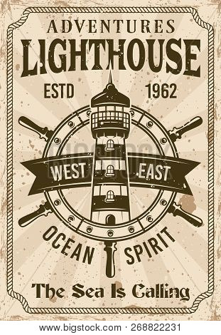 Lighthouse Vintage Nautical Poster Vector Illustration. Layered, Separate Grunge Texture And Text
