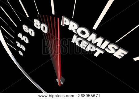 Promise Kept Speedometer Pledge Honored 3d Illustration