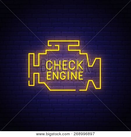 Check Engine Neon Sign, Bright Signboard, Light Banner. Check Engine Icon, Logo, Emblem. Vector Illu