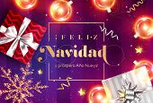 Feliz Navidad y prospero Ano Nuevo. Merry Christmas and Happy New Year in Spanish. Vector Greeting Card Template. Holiday Composition with Gift Boxes, Christmas Ball, Snowflake. Festive Xmas Poster. poster