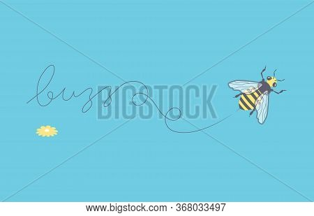 Flying Honey Bee Leaves A Mark - Buzz. Funny Animal Cartoon Character Isolated On Blue. Flat Art Vec