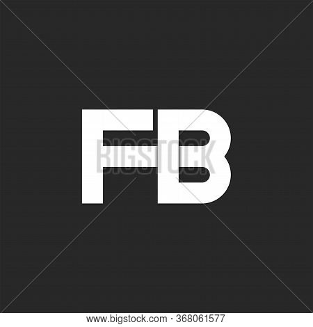 Bold Letters Fb Logo Initials Monogram Bold Font, Overlapping Two White Letters F And B Combination