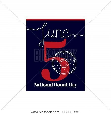 Calendar Sheet, Vector Illustration On The Theme Of National Donut Day. June 5. Decorated With A Han