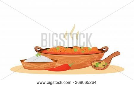Hot Butter Chicken Cartoon Vector Illustration. Traditional Indian Food, Meat In Tomato Sauce Flat C