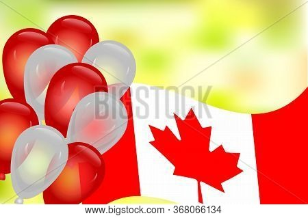 Banner With Canada Flag, Balloons And Blurred Background. Balloons And Flag On The Feast Of The Nati