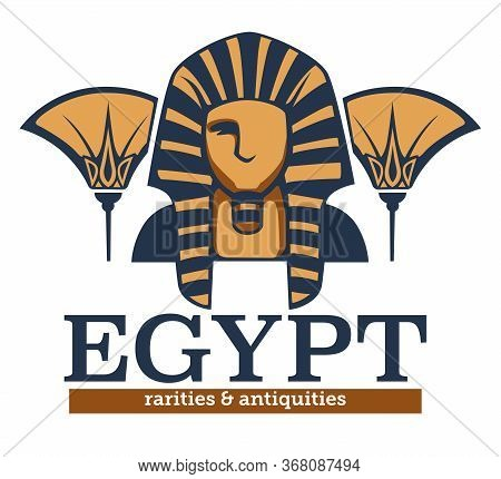 Egypt Rarities And Antiquities, Ancient Culture And Heritage