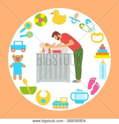 Daddy Caring For Newborn Kid Vector, Bathing Baby And Washing It, Hygiene Maintenance, Set Of Toys A