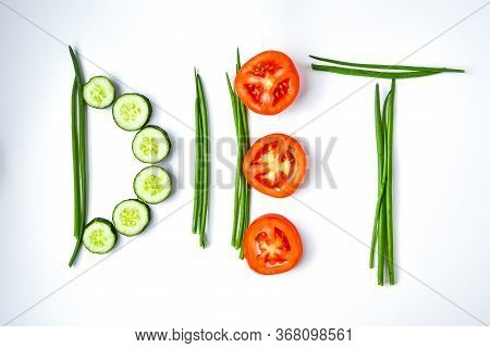 Word Diet Made Of Green Onion Cucumber And Tomato, Healthy Vegan Eating, Low Calorie Diet, Organic P