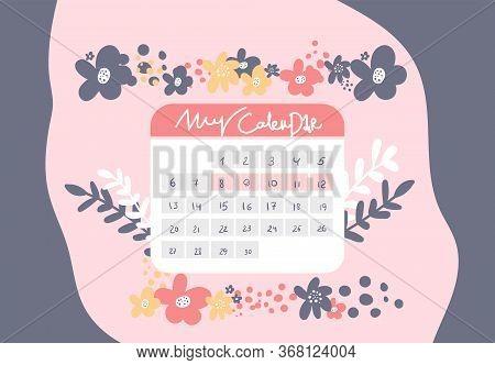 The Calendar Menstrual Cycle. Menstruation Calendar. Monthly Period. Write Calendar. Vector Illustra
