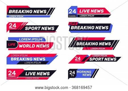 Breaking News Tv Banners Set. Lower Header, Channel Name Or Emblem With Text, Third Part Bottom Line