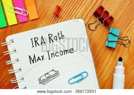 Ira Roth Max Income Phrase On The Sheet.