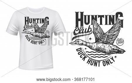 Duck Hunting T-shirt Print, Hunters Club Vector Mascot Symbol. Flying Mallard On Pond And Monochrome