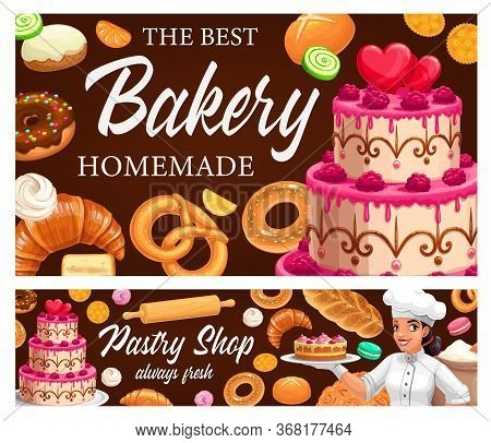 Desserts And Pastry, Cakes And Bakery Shop Vector Banners. Pastry Assortment, Bagels And Buns, Sweet