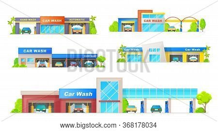 Car Wash Buildings Isolated Vector Icons. Carwash Stations With Automatic And Hand Wash, Service Of