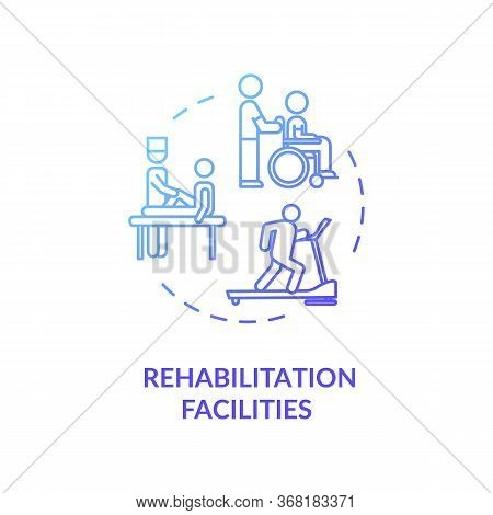 Rehabilitation Facilities Concept Icon. Rehab Clinical Center. Physiotherapy Thin Line Illustration.