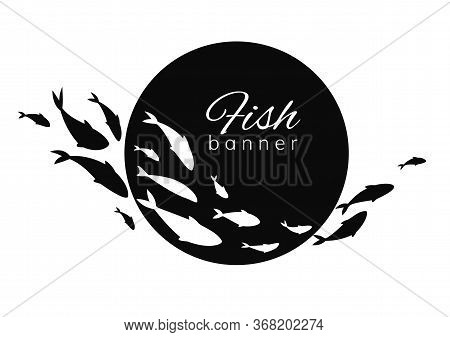 Black-white Fish Banner. Fish Logo Design Template For Fish Merchant Or Seafood Restaurant.