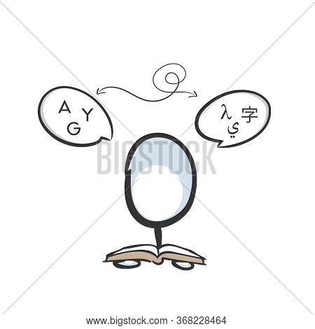 Learning Languages. Translation With A Dictionary. International Communication. Glyph To Letter. Han