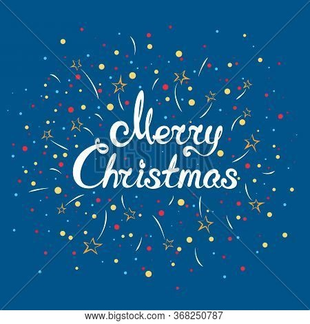 Bright Christmassy Winter Background, Text Merry Christmas On A Trendy Blue Background, Fireworks An