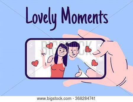 Lovely Moments Flat Vector Illustration. Couple In Love Hugging And Making Selfie Photo. Hand Holdin