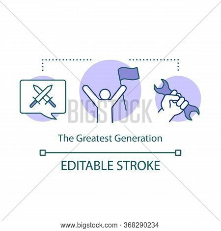 The Greatest Generation Concept Icon. Demographic Cohort Of World War Ii. World Workers Revolution I