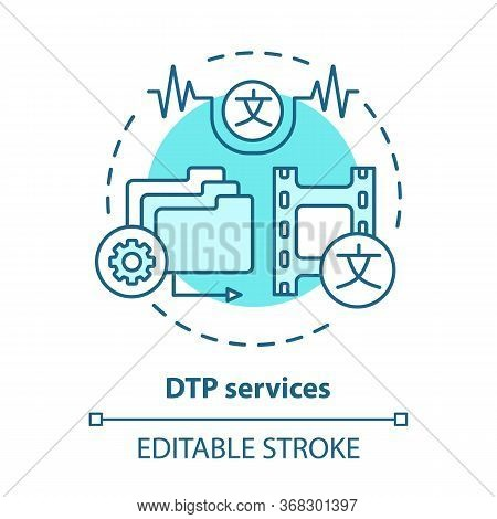 Dtp Services Blue Concept Icon. Desktop Publishing Services Idea Thin Line Illustration. Copy Editin